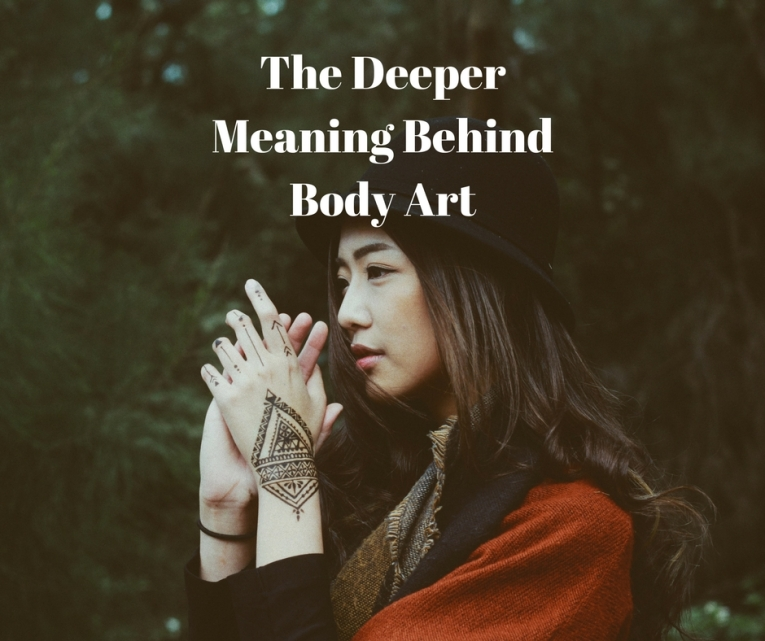 The Deeper Meaning Behind Body Art